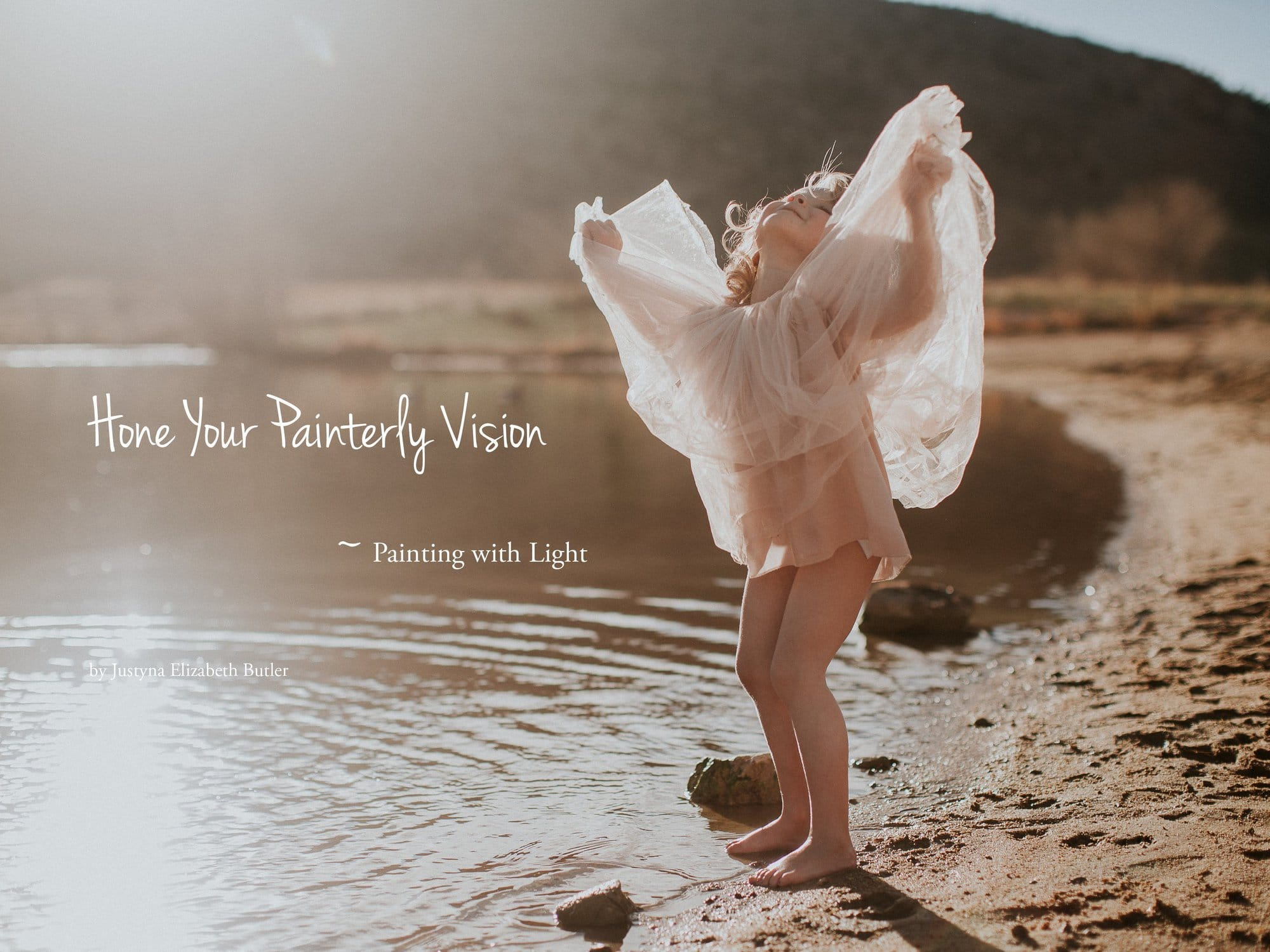 HONE YOUR PAINTERLY VISION ONLINE WORKSHOP ADVENTURES|ROCKY MOUNTAINADVENTURE|COLORADO MOUNTAIN ADVENTURE PHOTOGRAPHER|JUSTYNA E BUTLER PHOTOGRAPHY I ONLINE BREAKOUTS I BEYOND THE WANDERLUST WORKSHOPS